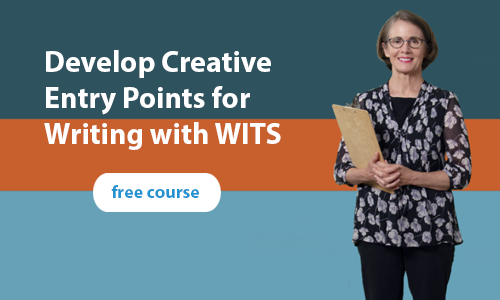 Develop Creative Entry Points for Writing with WITS